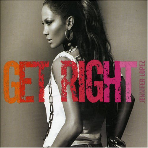 Jennifer Lopez - Get Right - Zortam Music