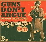 Copertina di album per Guns Don't Argue: The Anthology '70-77