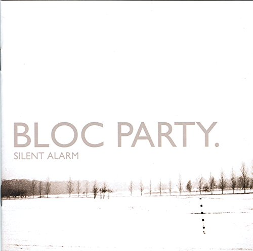 Bloc Party - Silent Alarm - Zortam Music