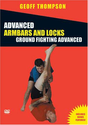 Advanced Arm Bars and Joint Locks