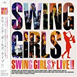 SWING GIRLS LIVE!!