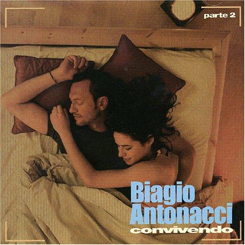Biagio Antonacci - Convivendo, Pt. 2 - Zortam Music