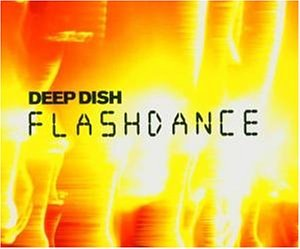 Deep Dish - Flashdance - Zortam Music