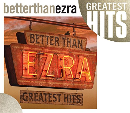 BETTER THAN EZRA - Better Than Ezra: Greatest Hit - Zortam Music