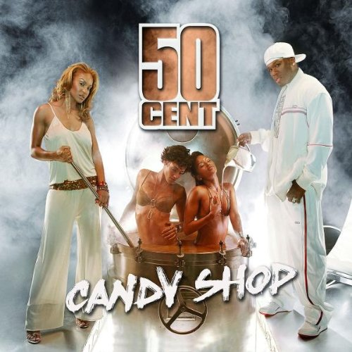 50 Cent - Candy Shop/Disco Inferno - Zortam Music