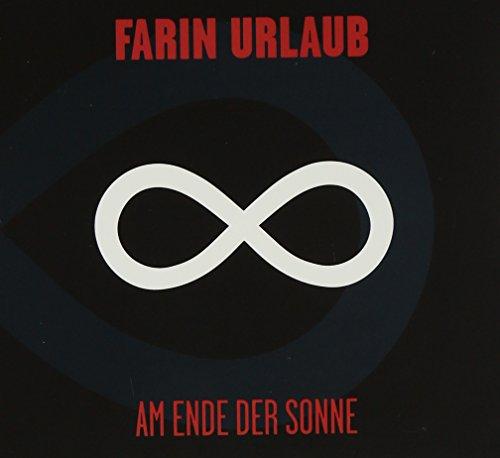 Farin Urlaub - Am Ende Der Sonne - Zortam Music
