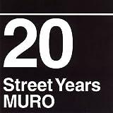 MURO / 20 STREET YEARS