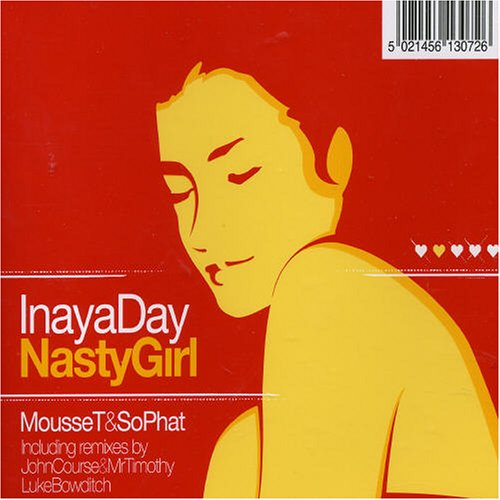 Inaya Day - Nasty Girl (Remixes) - Zortam Music