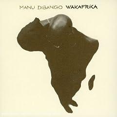 Manu Dibango - Wakafrica