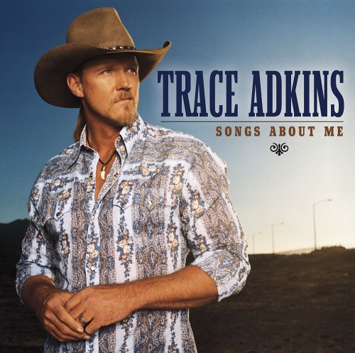 Trace Adkins - Now That
