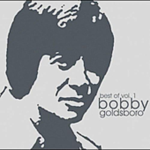 Bobby Goldsboro - Best of Bobby Goldsboro, Vol. 1 - Zortam Music