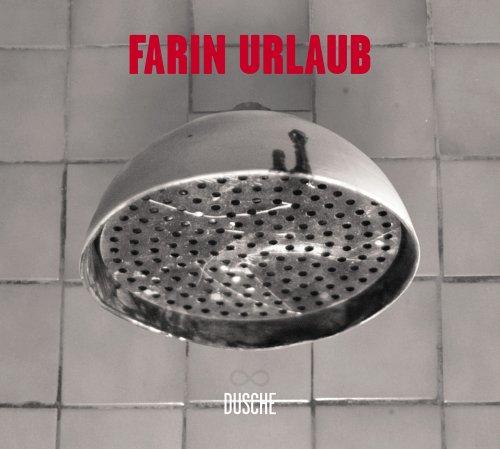 Farin Urlaub - Dusche - Zortam Music