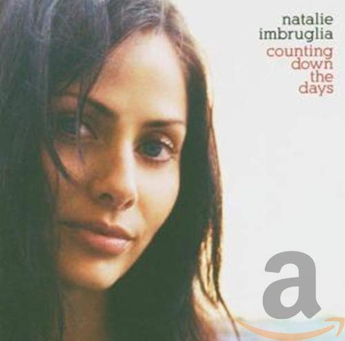 Natalie Imbruglia - Counting Down the Days - Zortam Music
