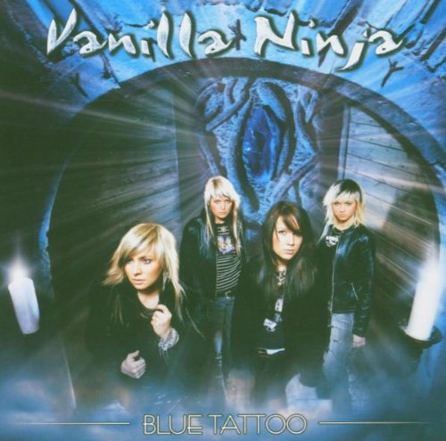 Vanilla Ninja - Blue Tattoo - Zortam Music