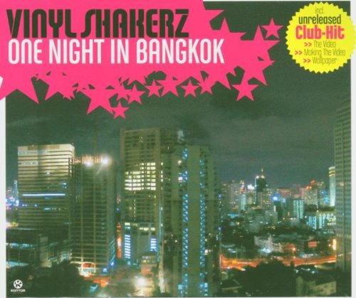 Vinylshakerz - One Night in Bangkok - Zortam Music