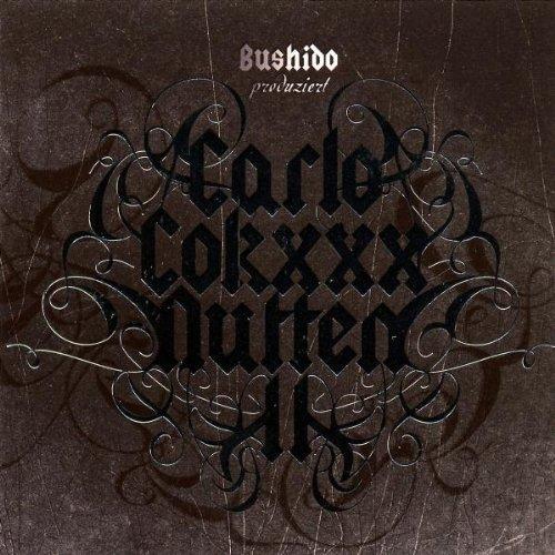 Bushido - Carlo, Cokxxx, Nutten - Zortam Music