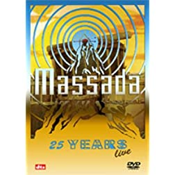 Massada: 25 Years Live