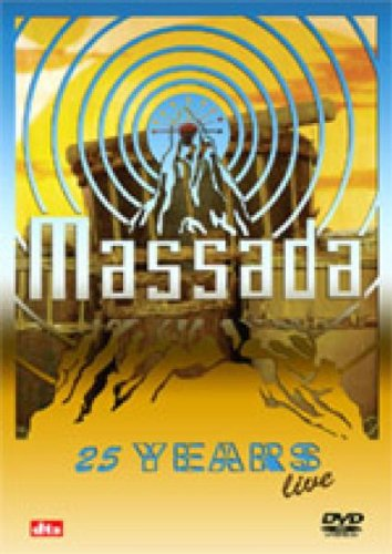 Massada: 25 Years Live