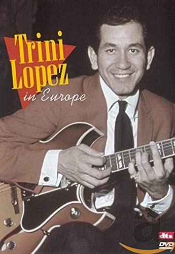 Trini Lopez: In Europe