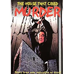 The House That Cried Murder