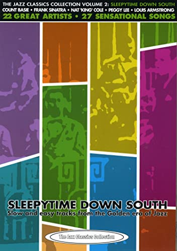 The Jazz Classics Collection, Vol. 2: Sleepytime Down South