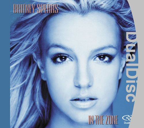 Britney Spears - In The Zone-DUAL DISC - Zortam Music