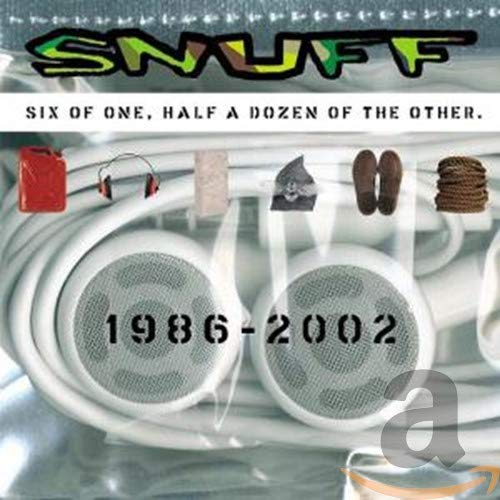 Snuff - Six Of One, Half A Dozen Of The Other: 1986-2002