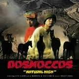Dosmoccos / Natural High