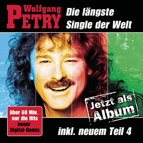 Wolfgang Petry - Die laengste Single der Welt - Album - Zortam Music