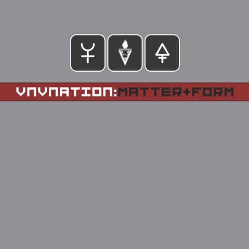 VNV Nation - Matter And Form - Zortam Music