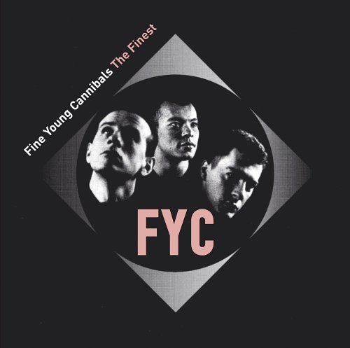 Fine Young Cannibals - The Finest - Zortam Music
