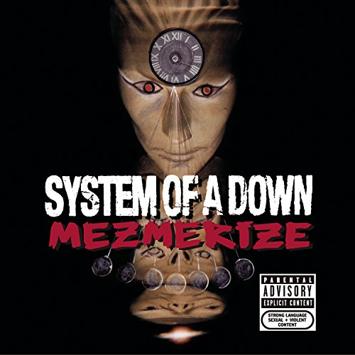 System Of A Down - Mezmerize (clean) - Zortam Music