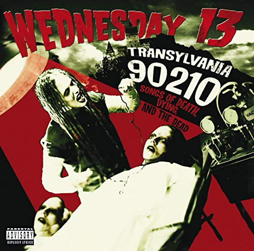 Wednesday 13 - Transylvania 90210 : Songs of - Zortam Music