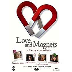 Love and Magnets (Les Aimants)