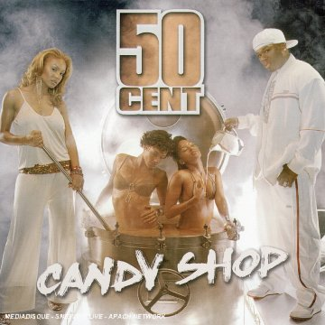 50 Cent - Candy Shop - Zortam Music