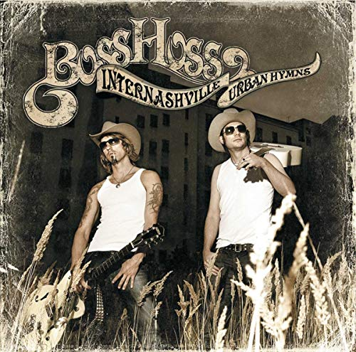 The BossHoss - Internashville Urban Hymns - Zortam Music