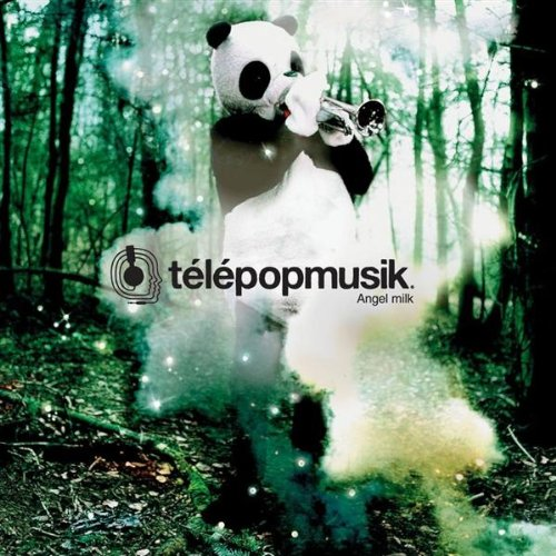 Telepopmusik - Angel Milk - Zortam Music