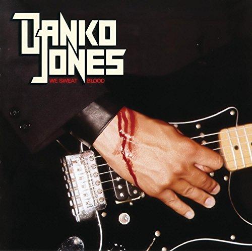 Danko Jones - We Sweat Blood - Zortam Music