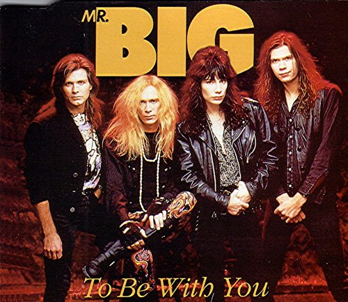 Mr. Big - To be with you (Single) - Zortam Music