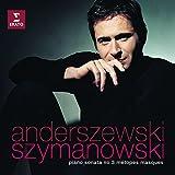 Karol Szymanowski: Piano Sonata No. 3; Métopes; Masques