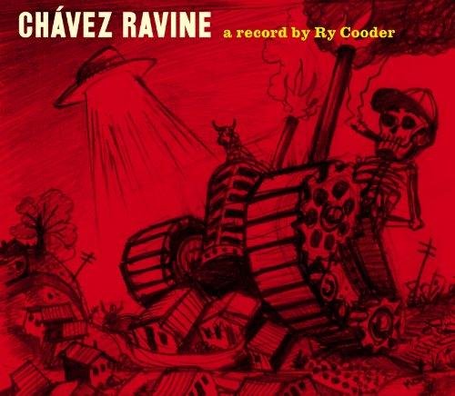 Ry Cooder - Chavez Ravine - Zortam Music