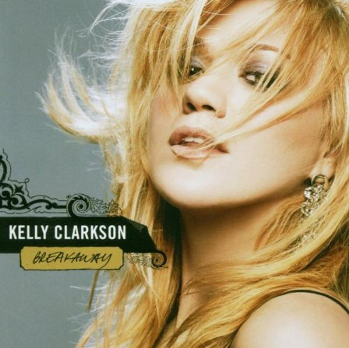 Kelly Clarkson - Breakaway (UK) - Zortam Music