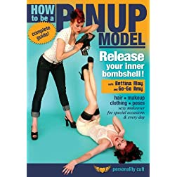 How to be a Pinup Model - Release your Inner Bombshell!