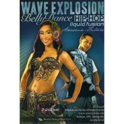 Wave Explosion - Bellydance Hip-Hop Liquid Fusion: Technique, Drills and Movement Flow with Anasma and Future