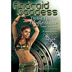 Android Goddess: Tribal Fusion Bellydance, Robotic Movement, Waving & Popping Styles with Fayzah
