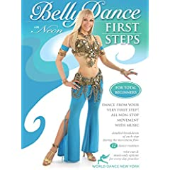 Bellydance: First Steps - step-by-step belly dance instruction & 2 hours of non-stop practice for Total Beginners