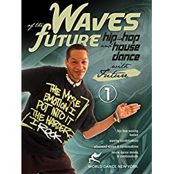 Waves of the Future: Hip-Hop & House Dance Movement (TWO-DVD SET)