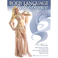 The Body Language of Bellydance - Movement Catalog Series