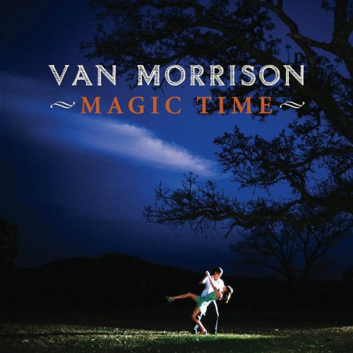Van Morrison - Magic Time - Zortam Music