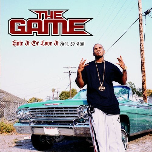 The Game - HATE IT OR LOVE IT (CDS) - Zortam Music